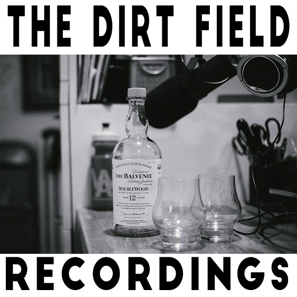 Dirt Field Recordings