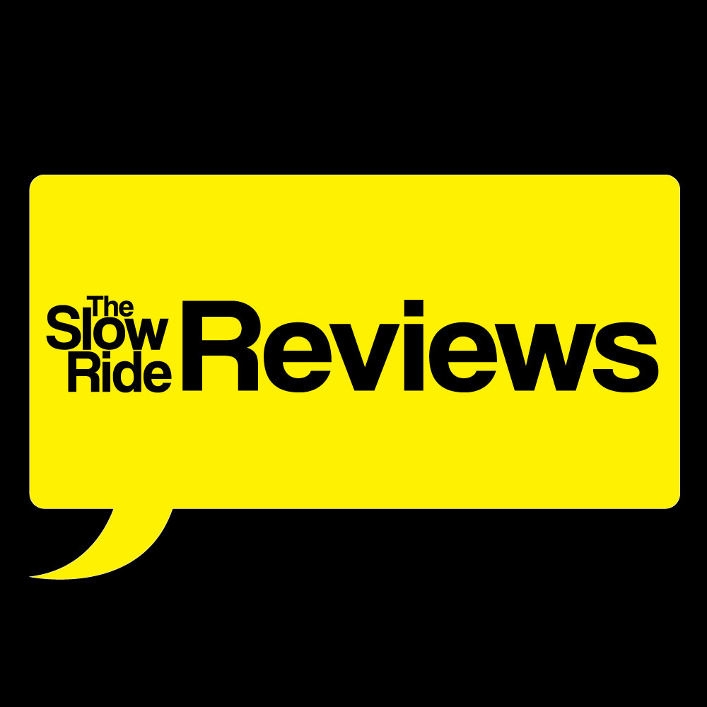 Slow Ride Reviews